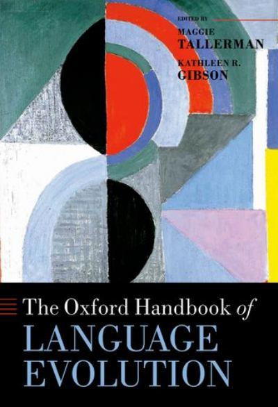 The Oxford Handbook of Language Evolution – Book Review on Linguist List
