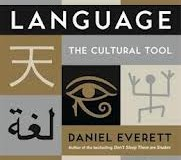 Culture – Language – Cognition: Special Issue of Pragmatics & Cognition on Dan Everett's 'Language: The Cultural Tool'